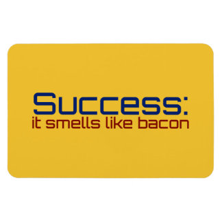 Success: It Smells Like Bacon Magnet