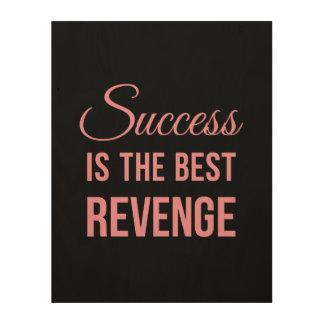 Success Revenge Inspirational Quote Black Pink Wood Print