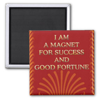 Success-Self affirmation statement Magnet