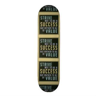 Success & Value Motivational skateboard