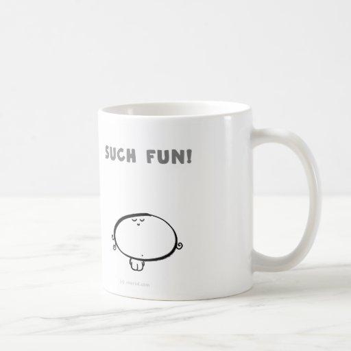 SUCH FUN COFFEE MUG
