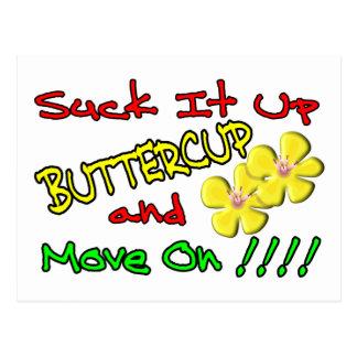 Suck It Up Buttercup Postcard
