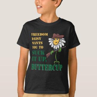 Suck it up, buttercup tee shirt