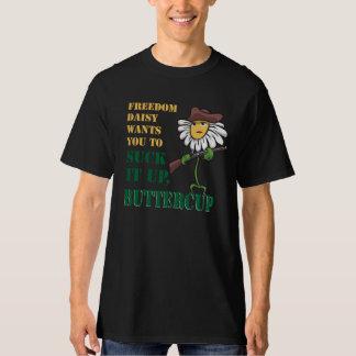 Suck it up buttercup tee shirt
