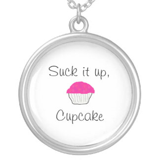 Suck it up Cupcake Round Pendant Necklace