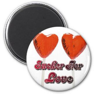 sucker for love 6 cm round magnet