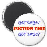 Suction This Fridge Magnet