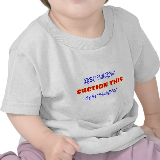 Suction This Tee Shirts