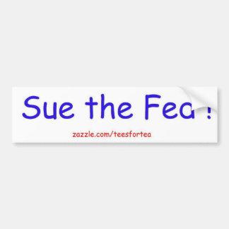 Sue the Fed Bumper Sticker