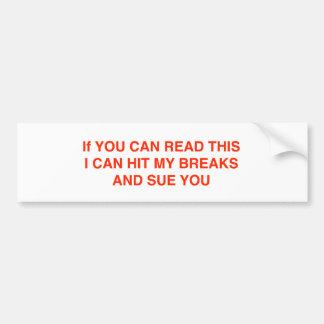 Sue You Car Bumper Sticker