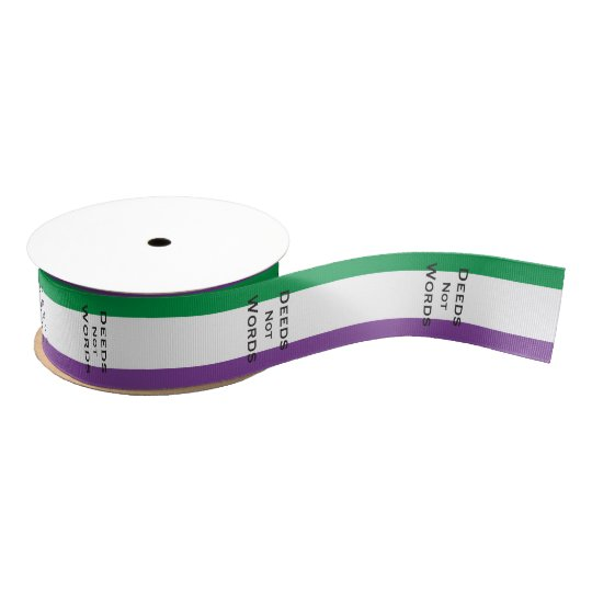 1951f349 Suffragette: Deeds not Words Grosgrain Ribbon | Zazzle.co.uk