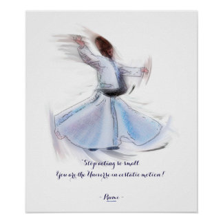 Sufi Wisdom by Rumi & Whirling Dervish Poster