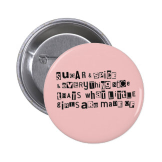 Sugar and Spice 6 Cm Round Badge