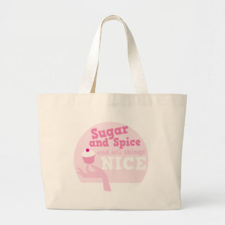 Sugar and spice and all things nice! large tote bag