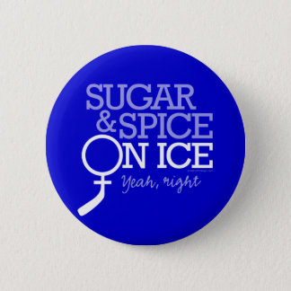 Sugar And Spice On Ice 6 Cm Round Badge