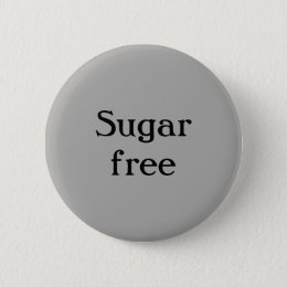 Sugar free gifts on zazzle uk sugar free button negle Images