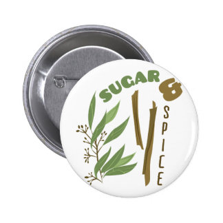 Sugar & Spice 6 Cm Round Badge