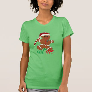 suggestive eat me funny ginger snap christmas T-Shirt