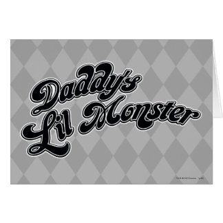 Suicide Squad | Daddy's Lil Monster Card