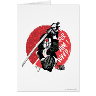"Suicide Squad | Katana ""For Him I Weep"" Card"