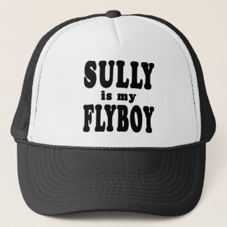 Sully is My Flyboy Trucker Hat