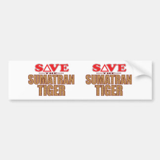 Sumatran Tiger Save Bumper Sticker