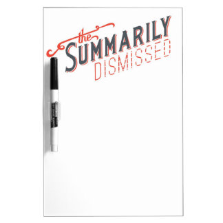 Summarily Dismissed Logo Dry Erase Board
