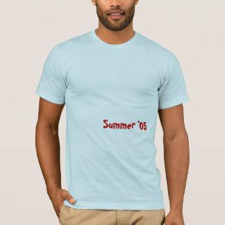 Summer '05b T-Shirt