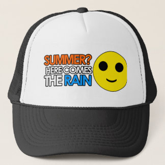 Summer and rain funny sarcastic message trucker hat
