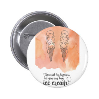 Summer quote for any ice cream fan 6 cm round badge