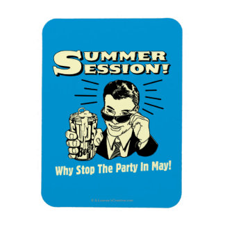 Summer Session: Why Stop the Party Rectangular Photo Magnet