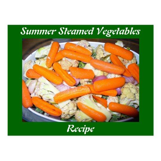 Summer Steamed Vegetables Recipe Postcard