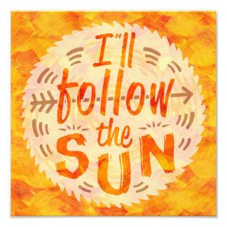 Summer Sunshine Orange Paint Follow Sun Typography Photo