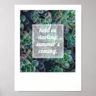 Summer's Coming Inspirational Art Poster