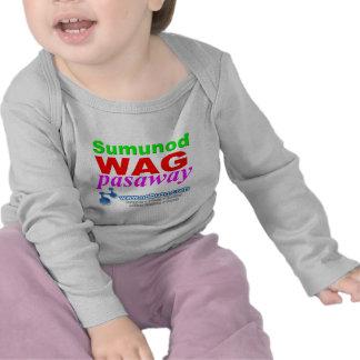 Sumunod Wag Pasaway Shirts