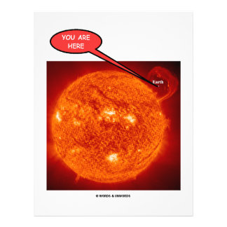 Sun Earth You Are Here (Astronomy Humor) 21.5 Cm X 28 Cm Flyer