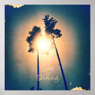 Sun is shining poster