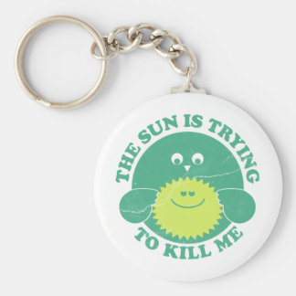 Sun is Trying to Kill Me Basic Round Button Key Ring
