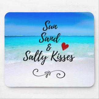 Sun Sand and Salty Kisses Tropical Beach Mouse Mat