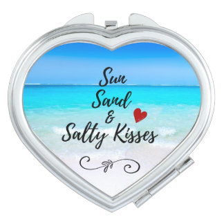 Sun Sand and Salty Kisses Tropical Beach Travel Mirror