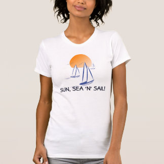 Sun, Sea 'N' Sail Coastal Yachts T-Shirt