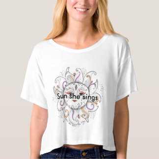 Sun she sings T-Shirt