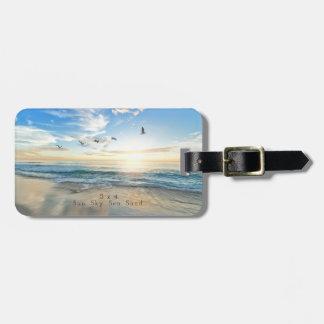 Sun. Sky. Sea. Sand. Beach Scene Luggage Tag
