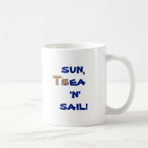 Sun, T$ea 'N' Sail! Coastal Yachts Coffee Mug