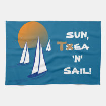Sun, T$ea 'N' Sail! Coastal Yachts Tea Towel