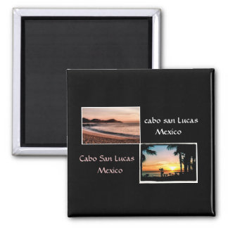 Sun up,Sun Down Cabo is beautiful Square Magnet