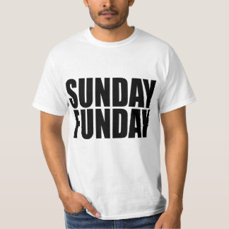 Sunday Funday Value T-Shirt