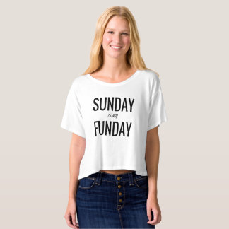 Sunday is my funday Women's Crop Top