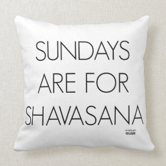 Sundays Are For Shavasana Throw Pillow