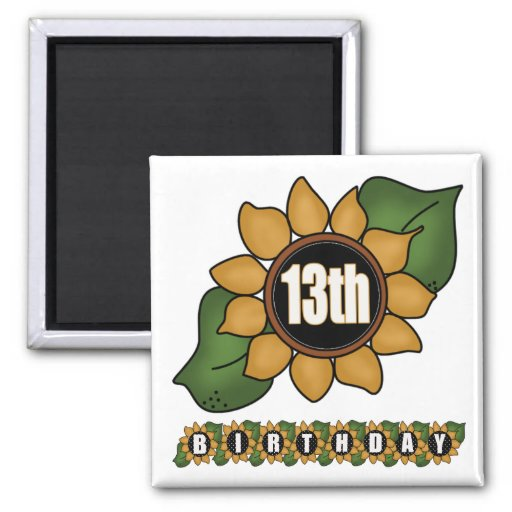 Sunflower 13th Birthday Gifts Refrigerator Magnets